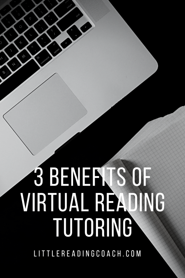 3 Benefits of Virtual Reading Tutoring