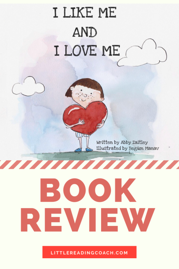 I Like Me and I Love Me Book Review