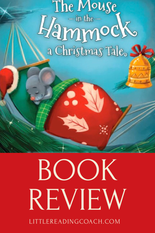 The Mouse in the Hammock a Christmas Tale BookReview