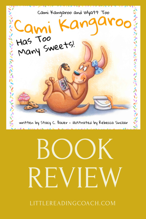 Cami Kangaroo Has Too Many Sweets Book Review