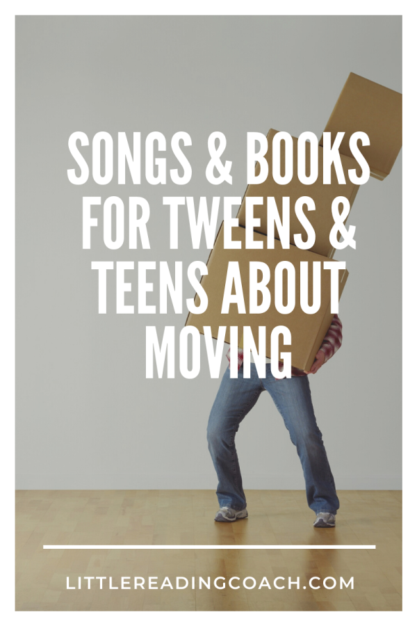 Songs & Books for Tweens/Teens AboutMoving