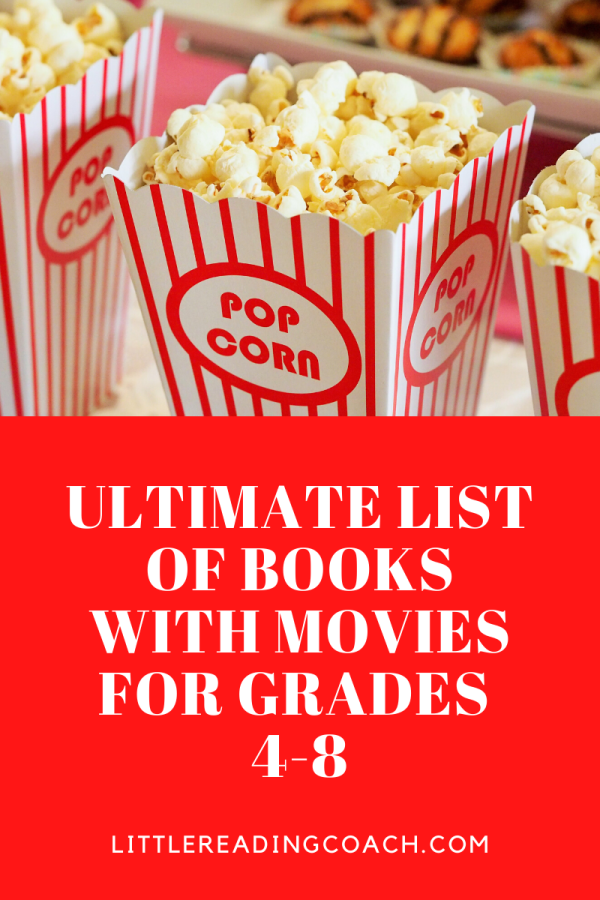 Ultimate List of Books with Movies for Grades 4-8