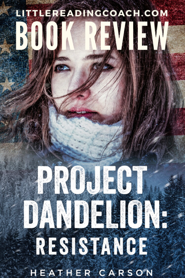 Project Dandelion: Resistance Book Review