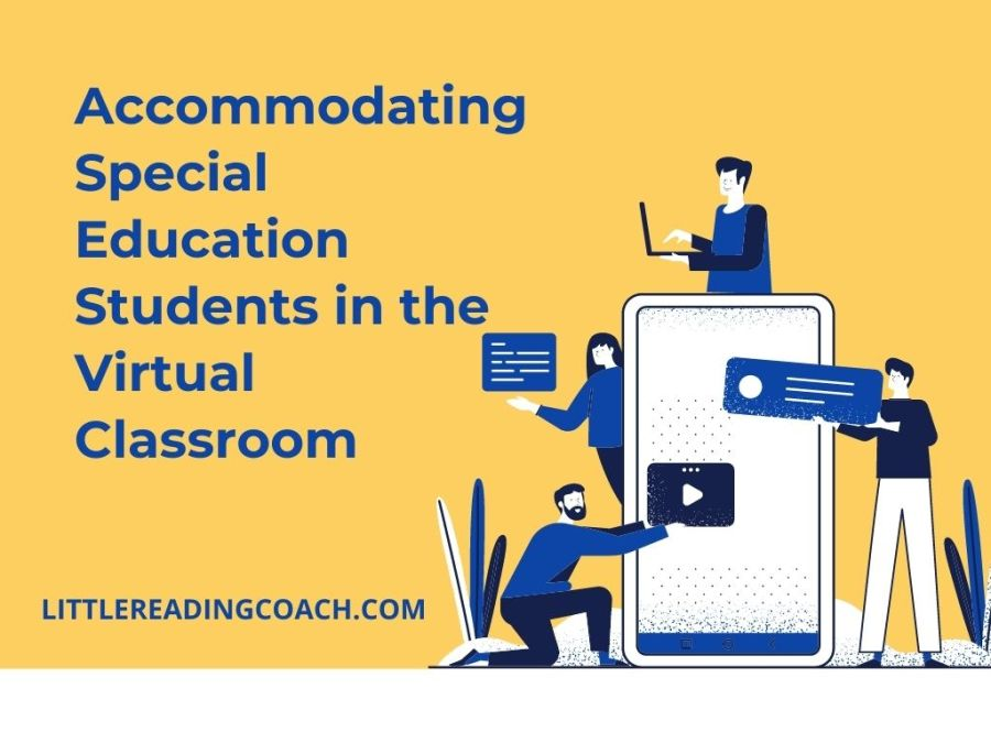 Accommodating Special Education Students in the Virtual Classroom