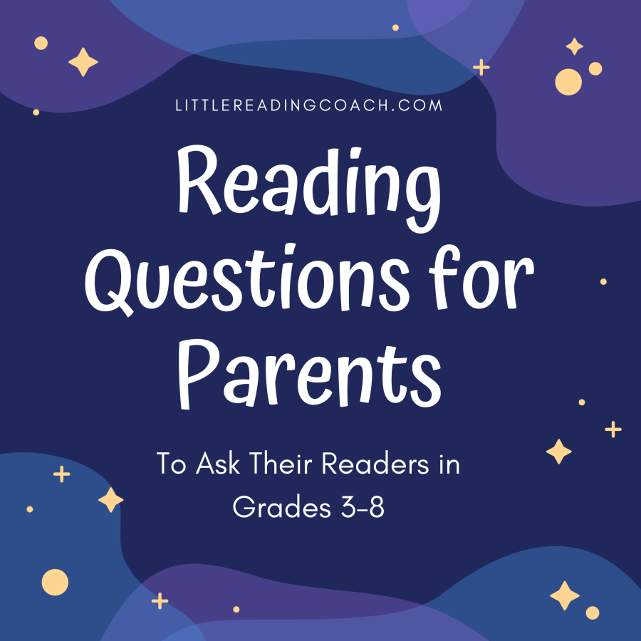 Questions for Parents to Ask Their Readers in Grades 3-8