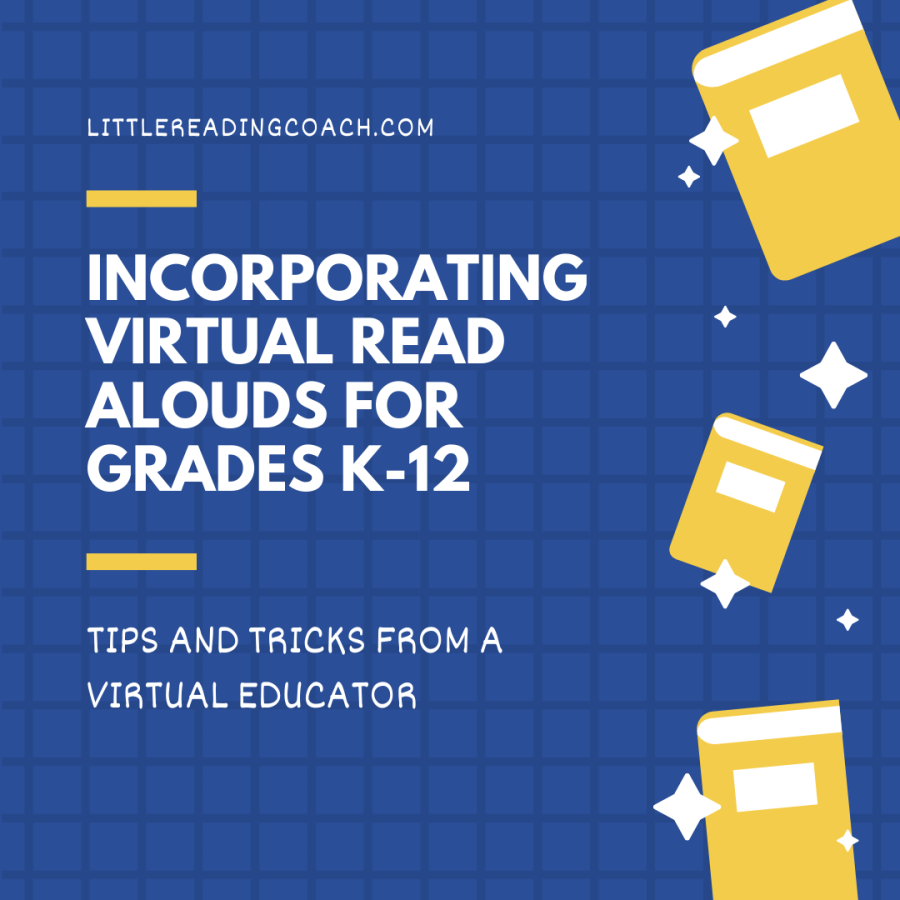 Incorporating Virtual Read Alouds for Grades K-12: Tips and Tricks from a Virtual Educator