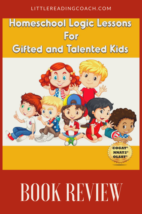 Homeschool Logic Lessons for Gifted and Talented Kids Review