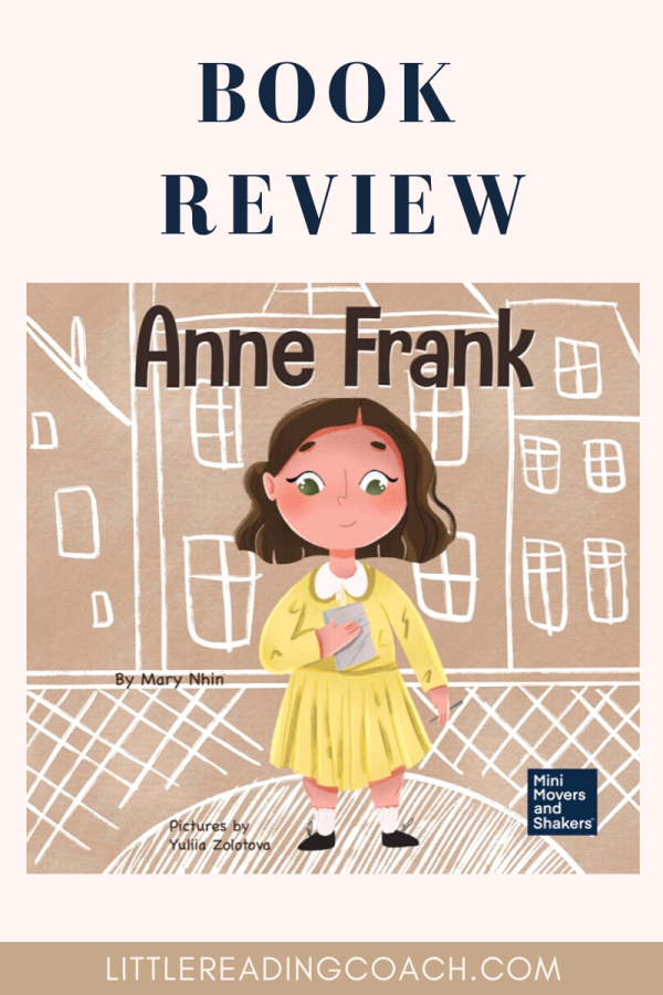 Mini Movers and Shakers: Anne Frank Book Review