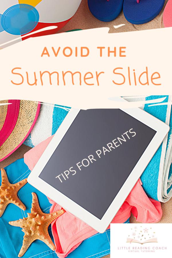 Avoid the Summer Slide: Tips forParents
